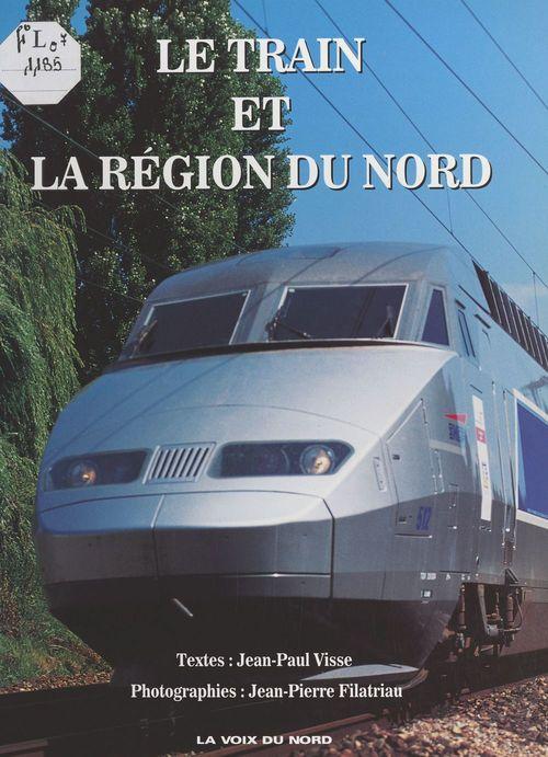 Le train et la région du nord