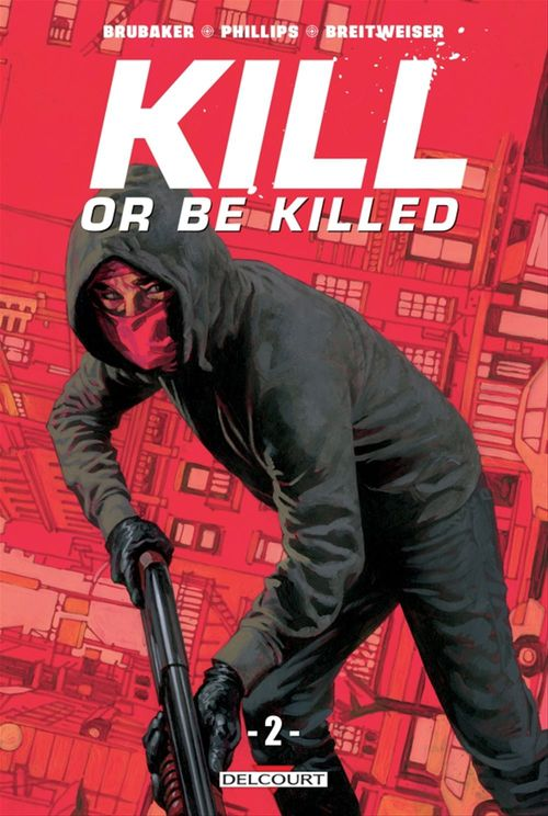 Kill or be killed T.2