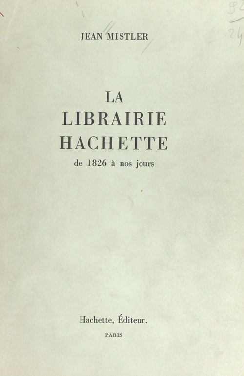La librairie Hachette  - Jean Mistler