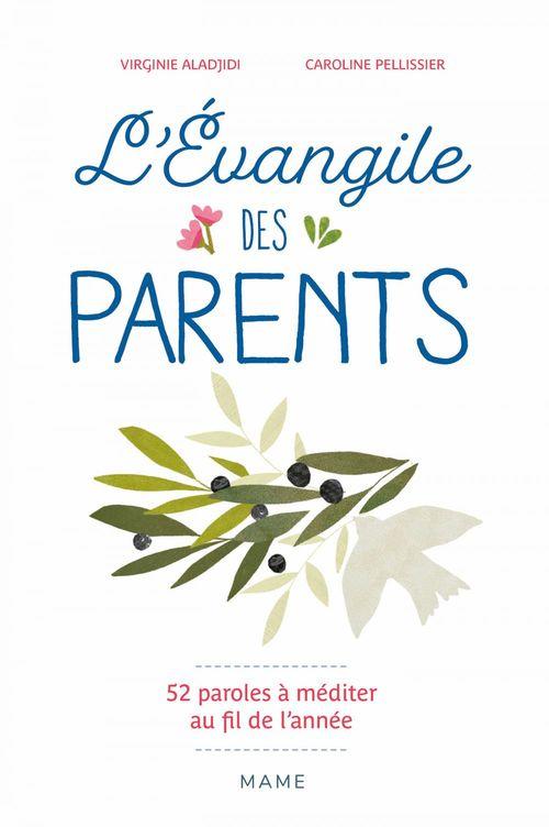 l'Evangile des parents ; 52 paroles de Jésus à méditer au fil de l'année