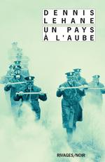 Vente Livre Numérique : Un pays à l'aube  - Dennis Lehane