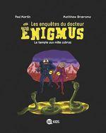 Vente Livre Numérique : Les enquêtes du docteur Énigmus, Tome 05  - Paul Martin