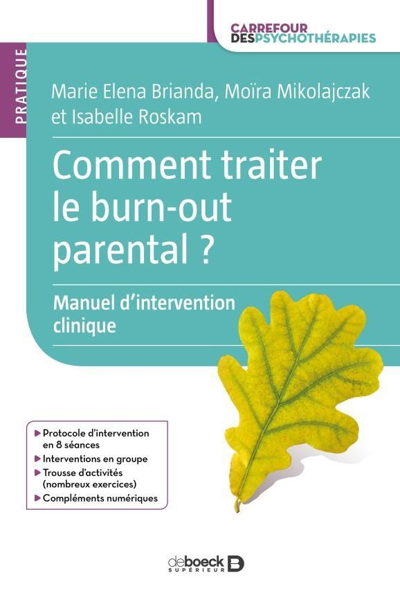 Comment traiter le burn-out parental ? ; manuel d'intervention clinique