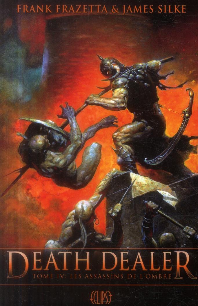 Death Dealer t.4 ; les assassins de l'ombre