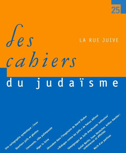 LES CAHIERS DU JUDAISME T.27 ; la rue juive