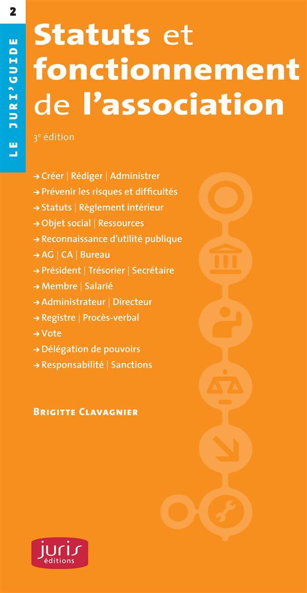 Statuts Et Fonctionnement De L'Association - 3e Ed.
