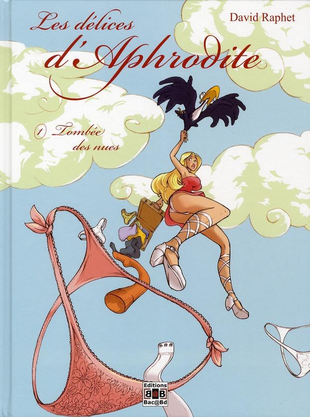 les délices d'Aphrodite t.1 ; tombée des nues