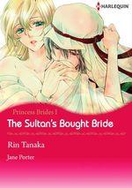 Vente Livre Numérique : Harlequin Comics: Princess Brides - Tome 1: The Sultan's Bought Bride  - Rin Tanaka - Jane Porter