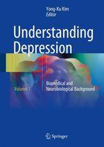 Understanding Depression  - Yong-Ku Kim
