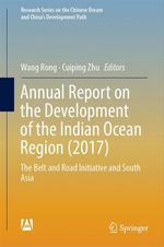 Annual Report on the Development of the Indian Ocean Region (2017)  - Cuiping Zhu - Wang Rong