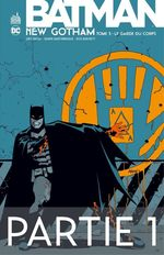 Batman - New Gotham - Tome 3 - Partie 1