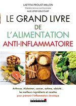 Vente Livre Numérique : Le grand livre de l'alimentation anti-inflammatoire  - Alix Lefief-Delcourt - Laëtitia Proust-Millon