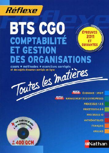 Reflexe Bts T.9; Comptabilite Et Gestion Des Organisations ; Bts Cgo ; Toutes Les Matieres