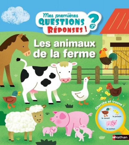 Les animaux de la ferme  - Camille Moreau