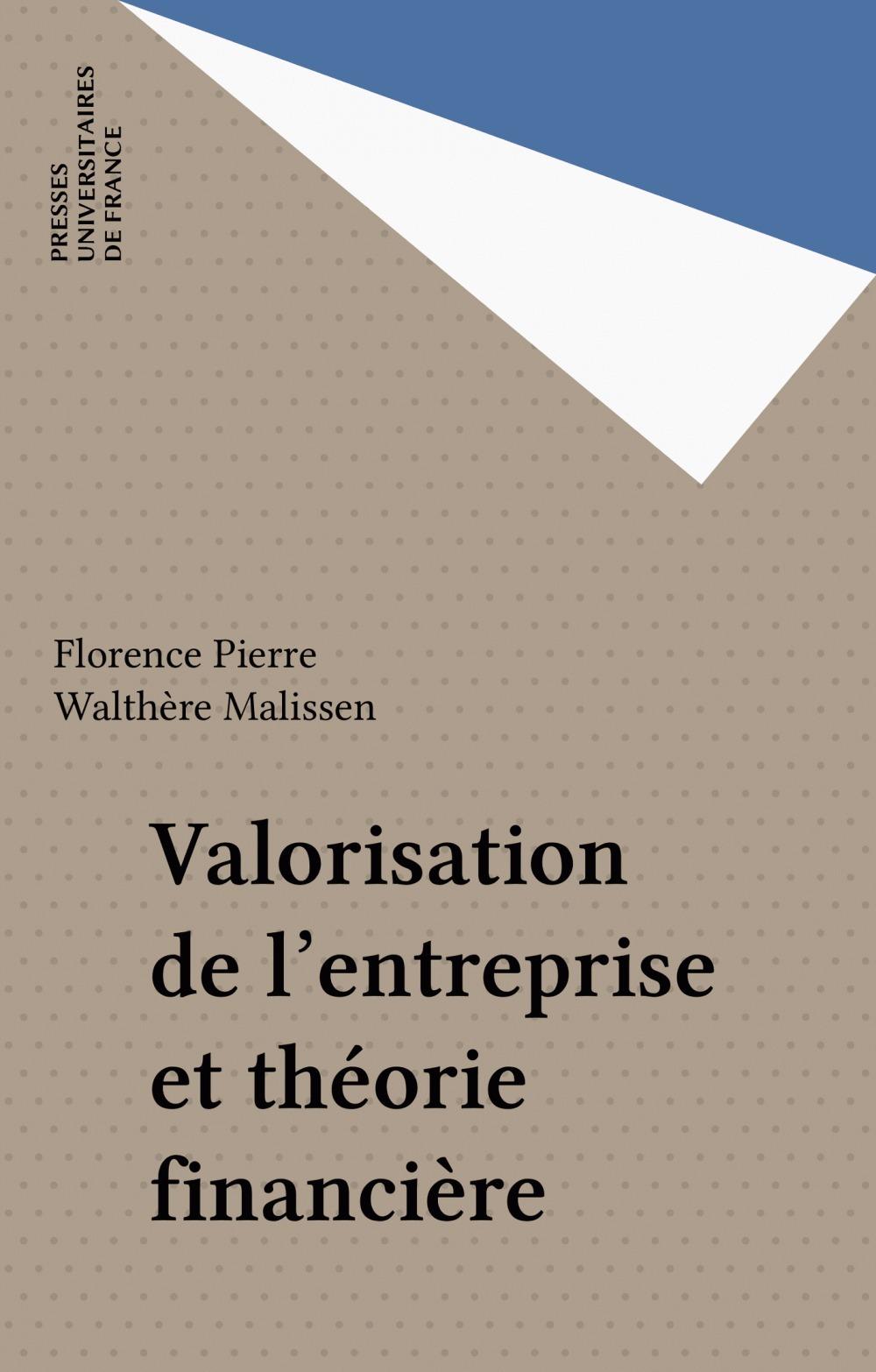Valorisation de l'entreprise et theorie financiere
