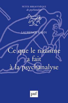 Ce que le nazisme fait à la psychanalyse