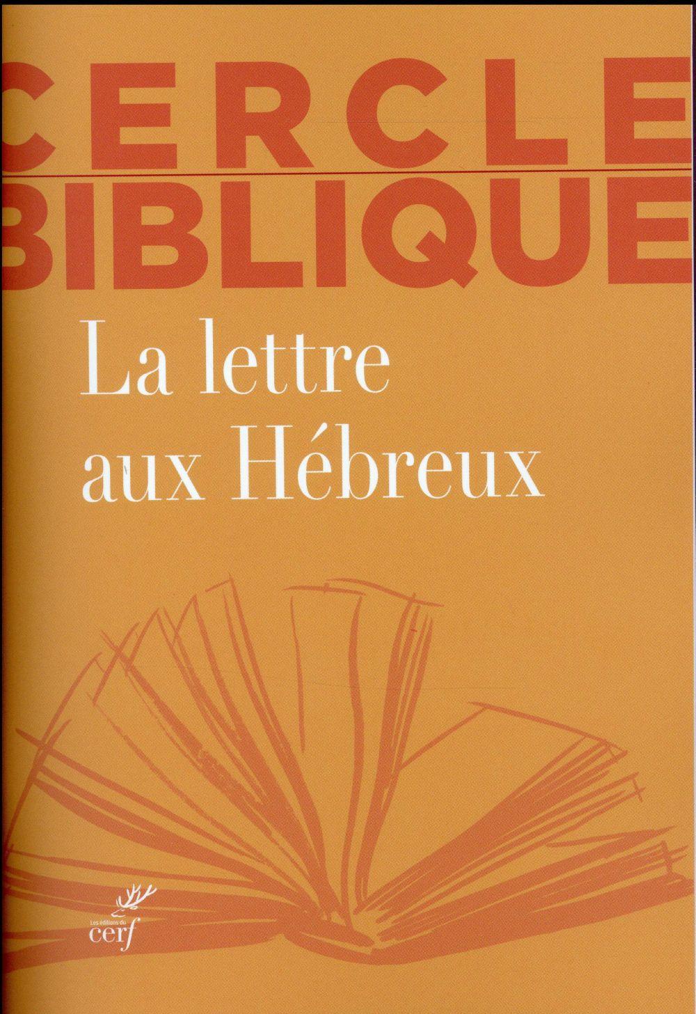 LA LETTRE AUX HEBREUX