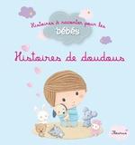 Vente EBooks : Histoires de doudous  - Bénédicte Carboneill - Ghislaine Biondi - Delphine Bolin