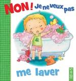Vente Livre Numérique : Non ! je ne veux pas me laver  - Émilie Beaumont