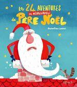 Vente EBooks : Les 24 aventures (et mésaventures) du Père Noël  - Maximiliano Luchini
