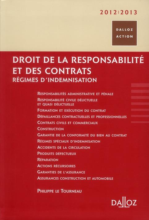 Droit De La Responsabilite Et Des Contrats (Edition 2012/2013)