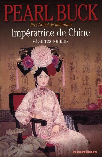 Imperatrice De Chine Et Autres Romans