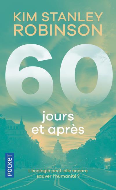 60 jours et après