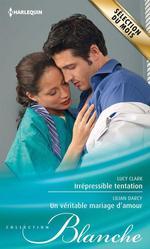 Vente Livre Numérique : Irrépressible tentation - Un véritable mariage d'amour  - Lilian Darcy - Lucy Clark