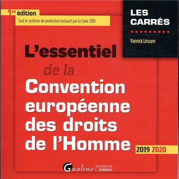 L'essentiel de la Convention européenne des droits de l'homme