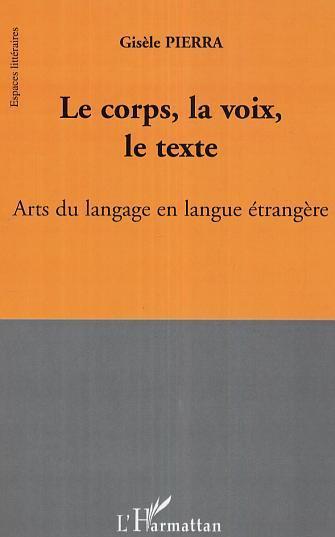 Le corps, la voix, le texte