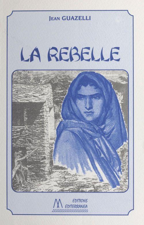 La rebelle