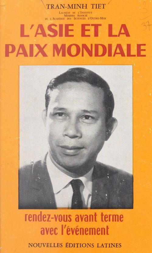 L'Asie et la paix mondiale  - Tran Minh Tiet