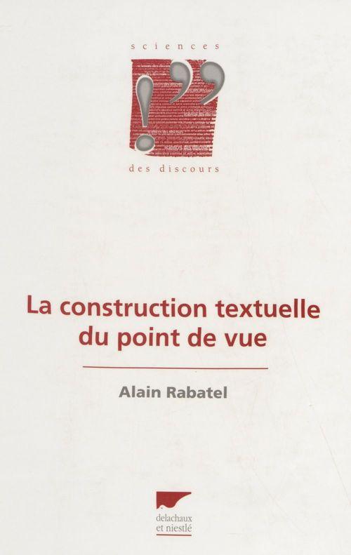 La Construction textuelle du point de vue