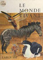 Vente Livre Numérique : Le monde vivant  - Tocquet/Robert