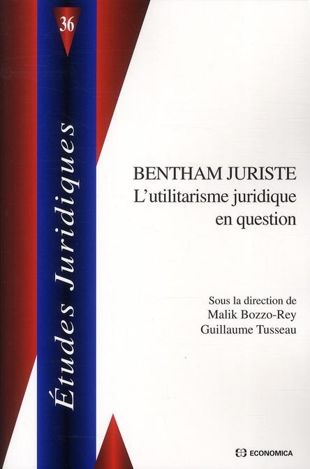 Bentham juriste ; l'utilitarisme juridique en question