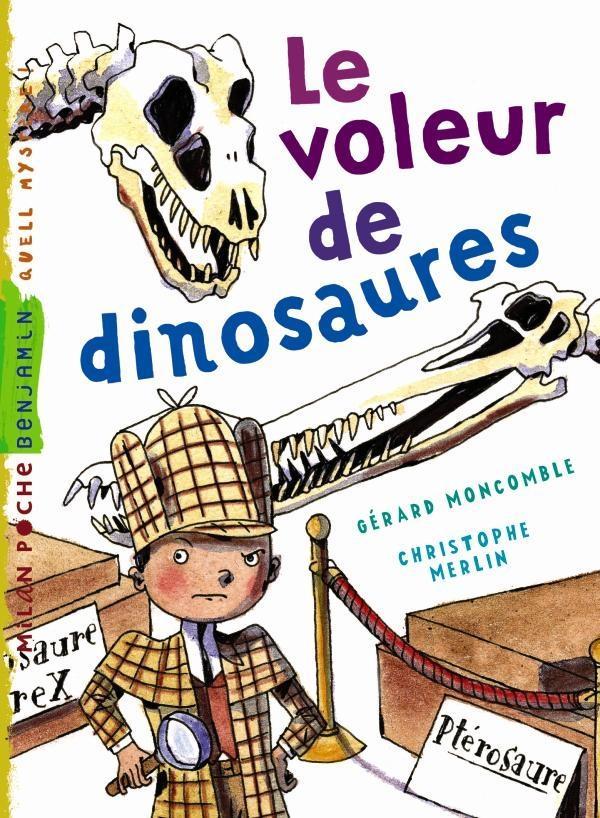 Les enquêtes fabuleuses du fameux Félix File-Filou T.6 ; le voleur de dinosaures