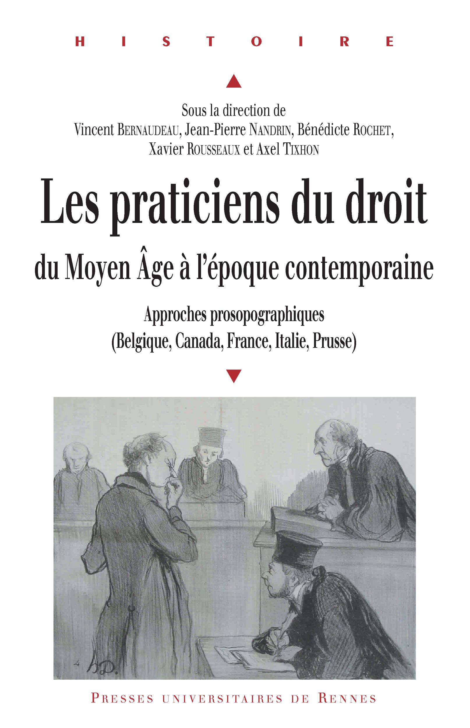 Praticiens du droit du Moyen Age à l'époque contemporaine
