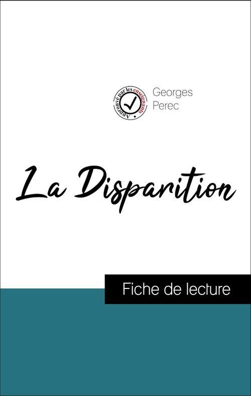 Analyse de l'oeuvre : La Disparition (résumé et fiche de lecture plébiscités par les enseignants sur fichedelecture.fr)