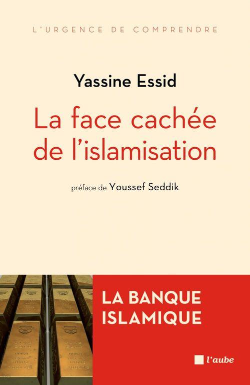 Banque islamique ; la face cachée de l'islamisation
