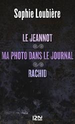 Vente Livre Numérique : Le Jeannot suivi de Ma photo dans le journal et Rachid  - Sophie Loubière