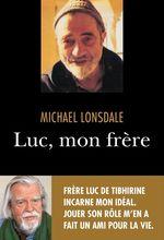 Vente Livre Numérique : Luc, mon frère  - Michaël Lonsdale