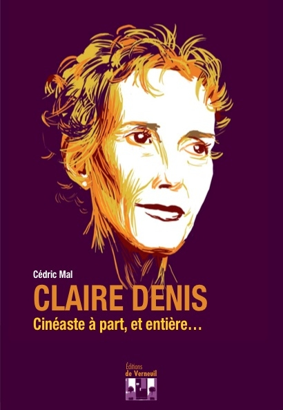 Claire Denis ; cinéaste à part, et entière...