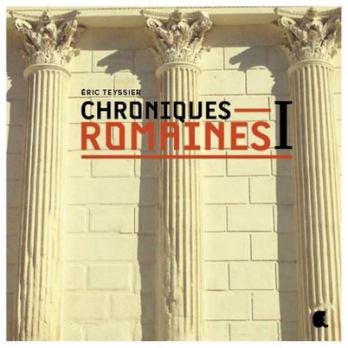 Chroniques romaines t.1