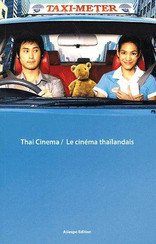 Thaï cinema / le cinéma thaïlandais