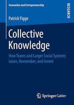 Collective Knowledge  - Patrick Figge