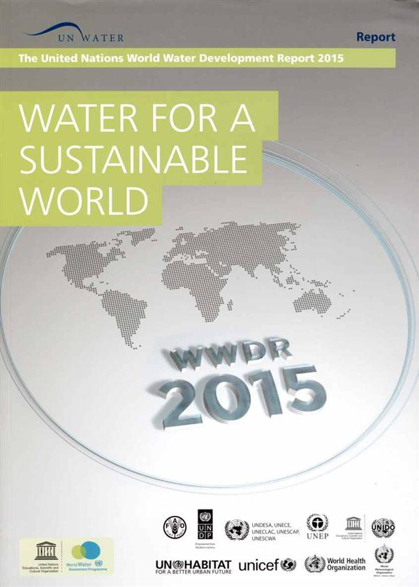 Water for a sustainable world ; the United Nations world water development report 2015