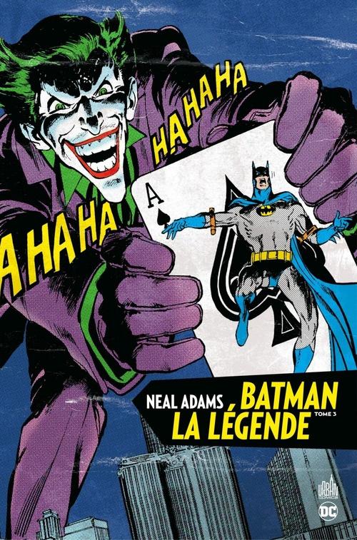 Batman La Légende - Neal Adams - Tome 3  - . Collectif  - Neal Adams  - Denis O''Neil