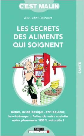 C'est malin poche ; les secrets des aliments qui soignent