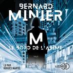 Vente AudioBook : M, Le Bord de l'abîme  - Bernard Minier