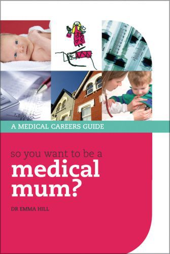So you want to be a medical mum?  - Emma Hill